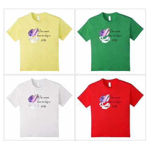 #JaneAusten One Cannot Have Too Large A Party shirt #quote. Party on! #socialselling #PromoteStore #PictureVideo @SharePicVideo